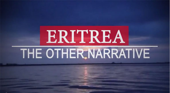ERITREA – 'The Other Narrative' (Documentary)
