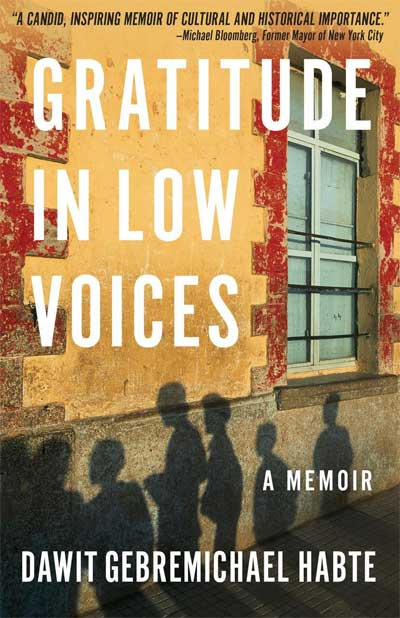 A Review of Dawit Habte's Gratitude in Low Voices: A Memoir
